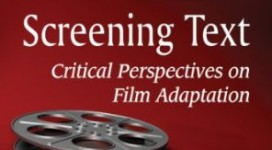 Couverture | Screening Text - Critical Perspectives on Film Adaptation