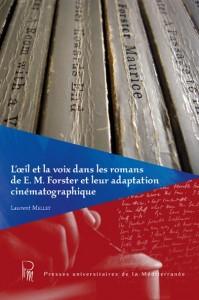 Couverture - L'œil et la voix dans les romans de E. M. Forster...