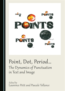 0324388_point-dot-period-the-dynamics-of-punctuation-in-text-and-image_300